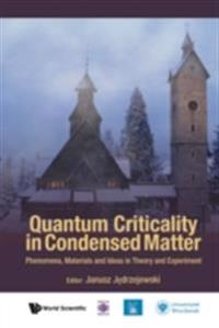 Quantum Criticality in Condensed Matter