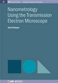 Nanometrology Using Transmission Electron Microscopy