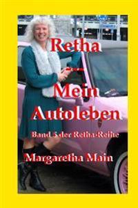 Retha - Mein Autoleben