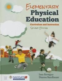 Elementary Physical Education: Curriculum and Instruction