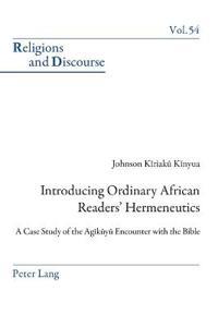 Introducing Ordinary African Readers' Hermeneutics