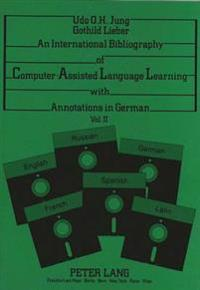 International Bibliography of Computer-Assisted Language Learning