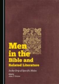 Men in the Bible and Related Literature