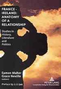 France - Ireland: Anatomy of a Relationship