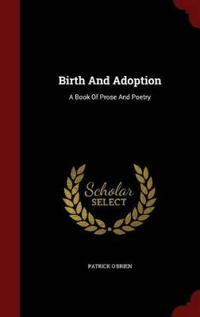 Birth and Adoption