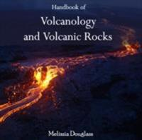 Handbook of Volcanology and Volcanic Rocks