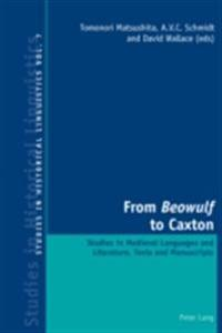 From Beowulf to Caxton