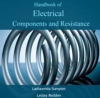 Handbook of Electrical Components and Resistance