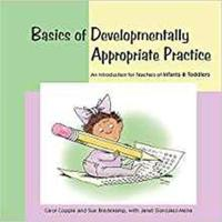 Basics of developmentally appropriate practice - an introduction for teache