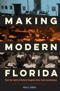 Making Modern Florida