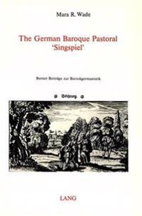 "German Baroque Pastoral ""Singspiel"""