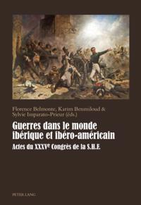Guerres dans le monde iberique et ibero-americain