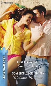 Flirt i paradiset/Som eldflugor i natten