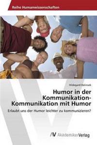 Humor in Der Kommunikation-Kommunikation Mit Humor