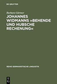 Johannes Widmann' Behende Und Hubsche Rechenung