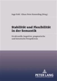 Stabilitat und Flexibilitat in der Semantik