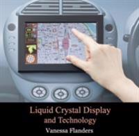 Liquid Crystal Display and Technology