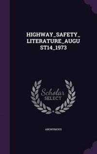 Highway_safety_literature_august14_1973