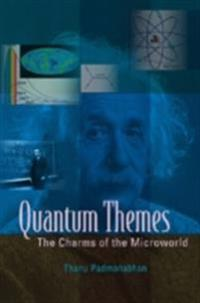 Quantum Themes: The Charms Of The Microworld