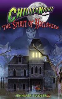 Chiller Night: Spirit of Halloween