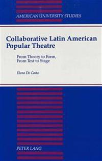 Collaborative Latin American Popular Theatre