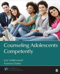 Counseling Adolescents Competently