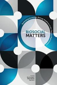Biosocial Matters P