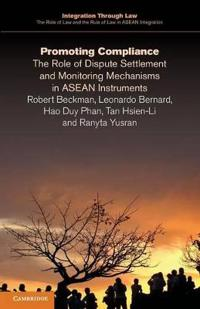 Integration through Law:The Role of Law and the Rule of Law in ASEAN Integration