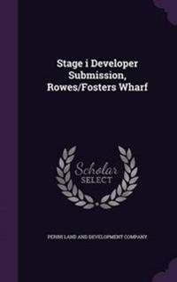 Stage I Developer Submission, Rowes/Fosters Wharf
