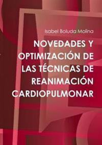 Novedades Y Optimizacion De Las Tecnicas De Reanimacion Cardiopulmonar