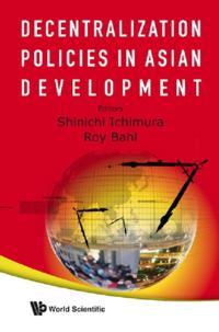 Decentralization Policies In Asian Development