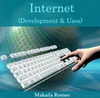 Internet (Development & Uses)