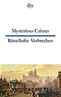 Mysterious Crimes Rätselhafte Verbrechen