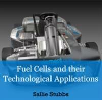 Fuel Cells and their Technological Applications