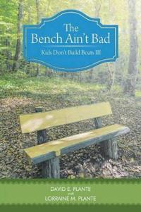 The Bench Ain't Bad