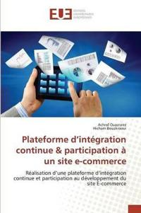 Plateforme d'Int�gration Continue Participation � Un Site E-Commerce