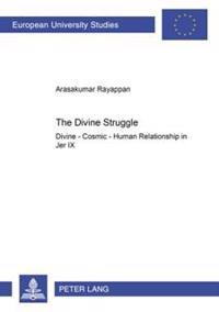 The Divine Struggle