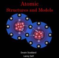 Atomic Structures and Models