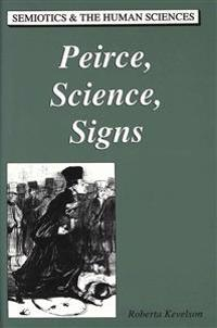 Peirce, Science, Signs