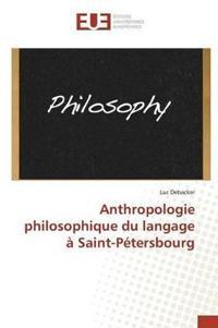 Anthropologie Philosophique Du Langage   Saint-P tersbourg