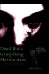 Dead Body Gang-Bang Marionettes