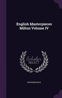 English Masterpieces Milton Volume IV