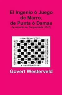 El Ingenio o Juego De Marro, De Punta o Damas De Antonio De Torquemada (1547)