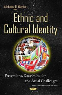 Ethnic and Cultural Identity