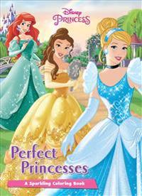 Disney Princess Perfect Princesses: A Sparkling Coloring Book