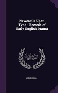 Newcastle Upon Tyne - Records of Early English Drama