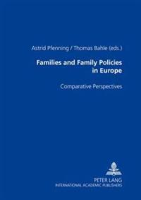 Families and Family Policies in Europe