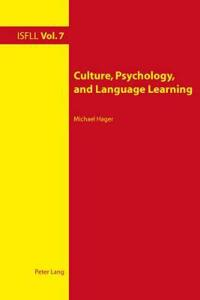 Culture, Psychology, and Language Learning