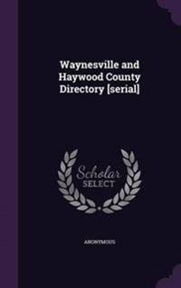 Waynesville and Haywood County Directory [Serial]