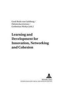 Learning And Development For Innovation, Networking And Cohesion